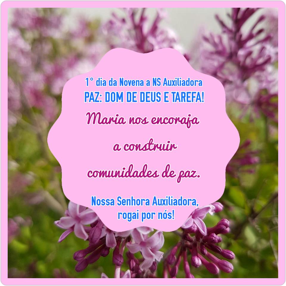 Novena: 1° dia - 11 de maio (5° feira) PAZ: DOM DE DEUS E TAREFA!