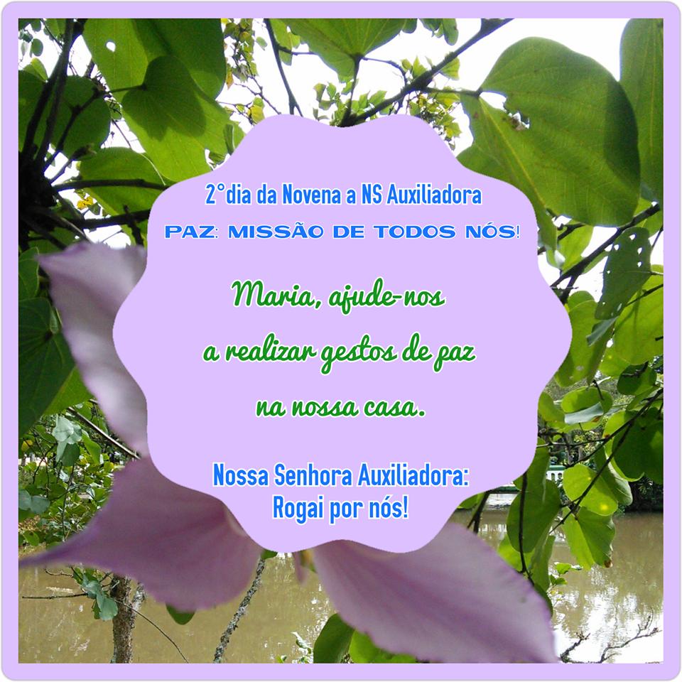 Novena: 2° dia - 12 de maio (6° feira): PAZ: MISSÃO DE TODOS NÓS!