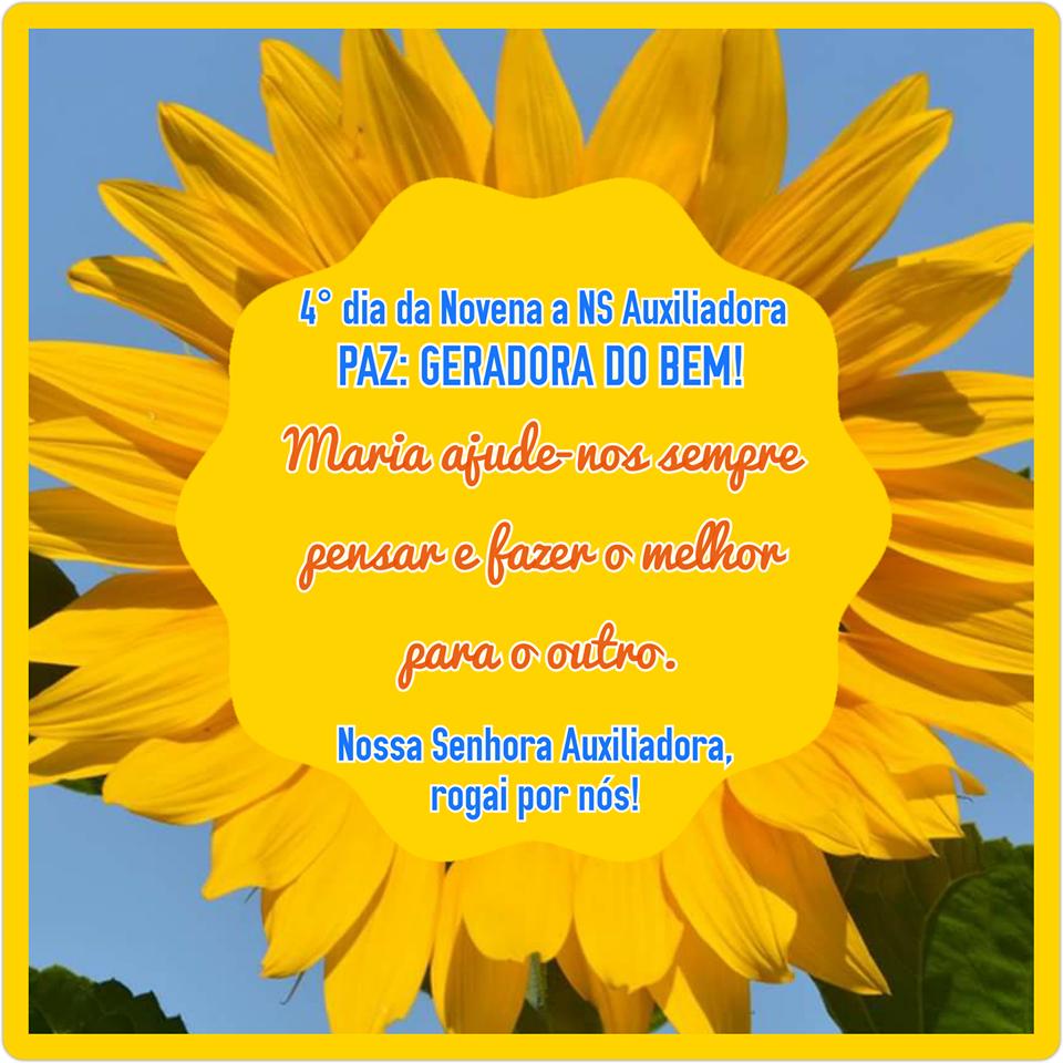 NOVENA: 4° dia - 16 de maio (3° feira): PAZ: GERADORA DO BEM!