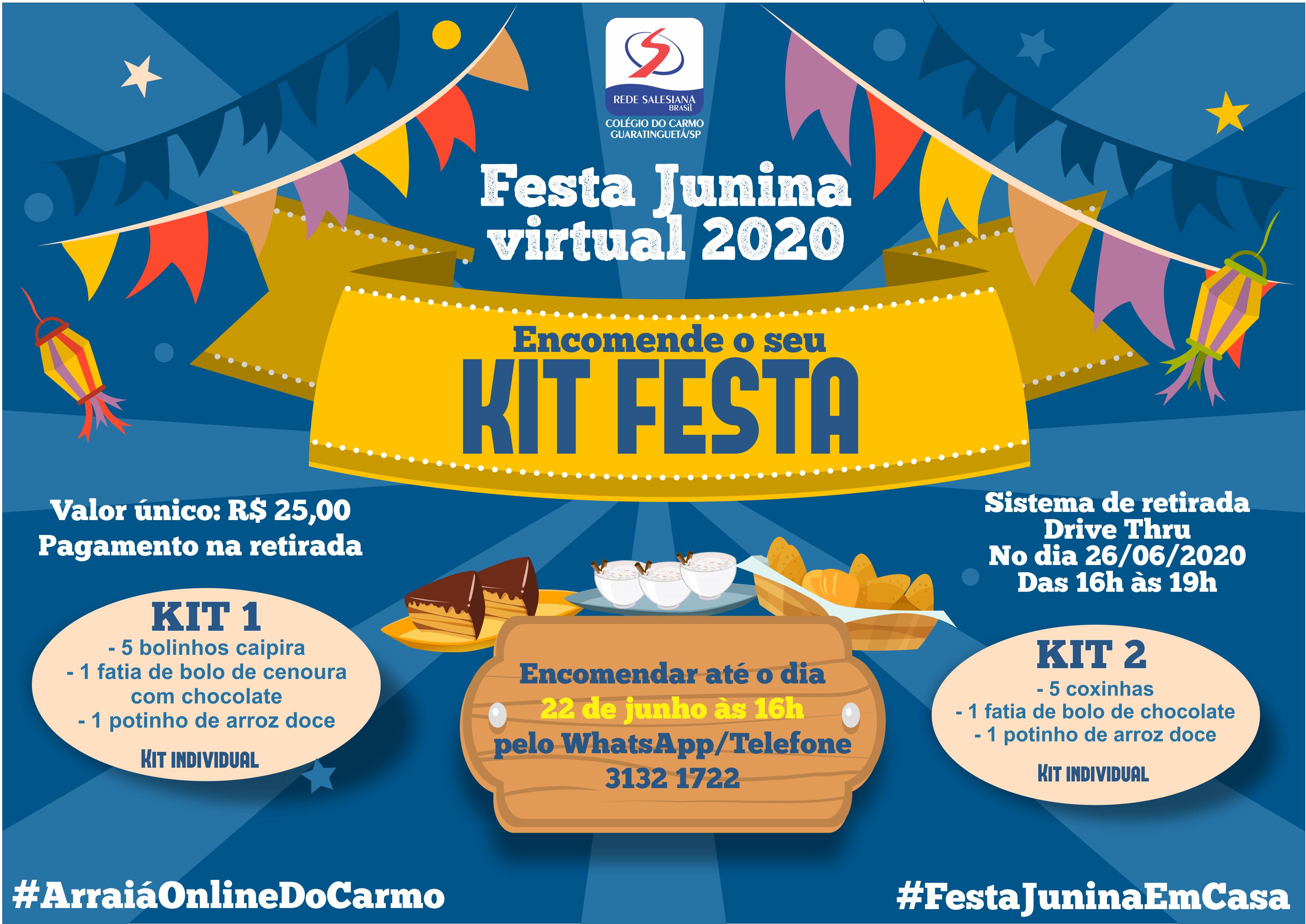 Reserve já o seu Kit para a Festa Junina! (DRIVE-THRU)